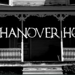 Production Sound Mixer and Location Audio for The Hanover House, WaveSwarm / Justin Lacroix